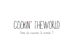 Cookin'TheWorld : http://www.cookintheworld.fr/